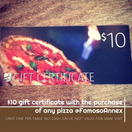 $10 gift certificate at Famoso Annex